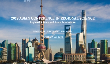 9th Asian Conference in Regional Science | 20-22 April, 2019, Shanghai University, China