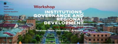 "Conference on ""Institutions, Governance and regional development"", 5-6 September 2019, Yerevan State University, Armenia"